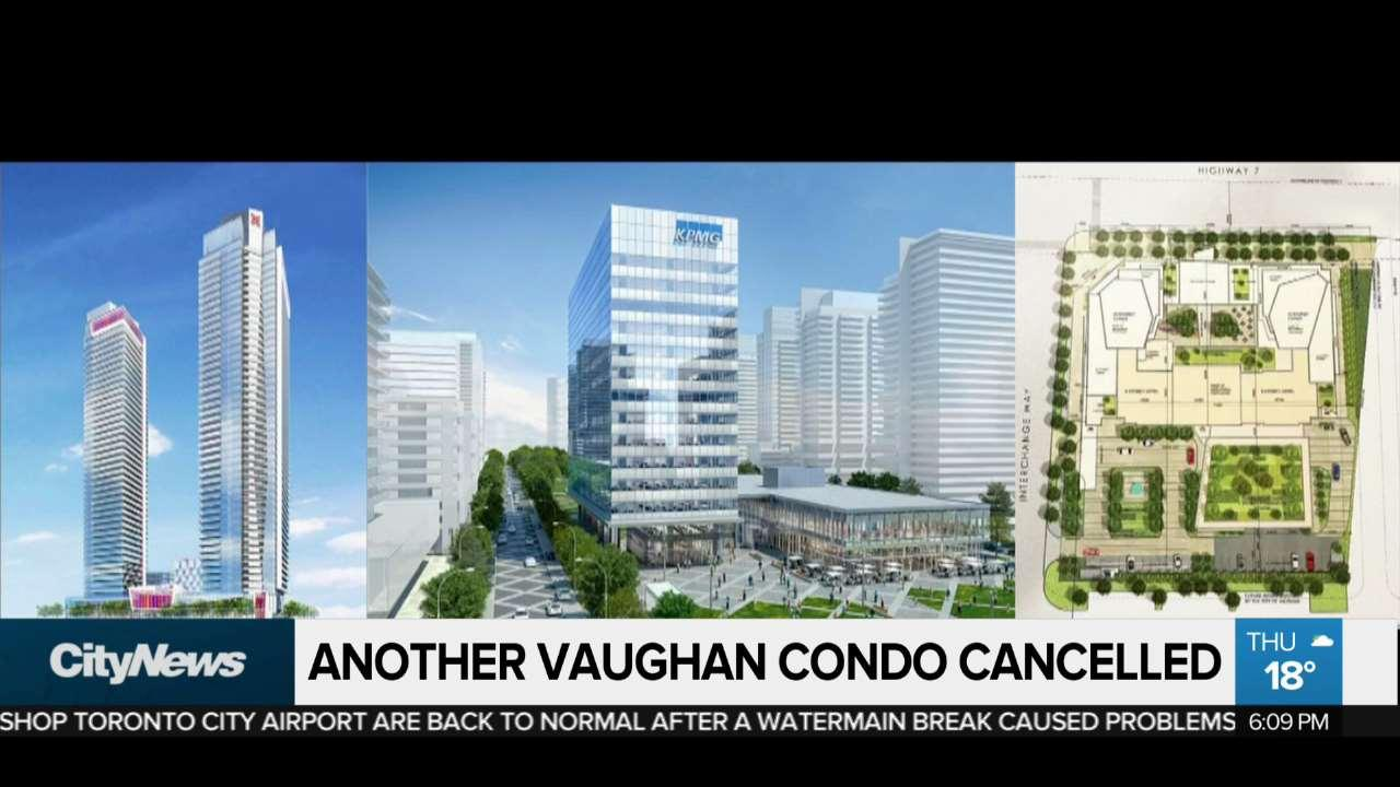 Another Vaughan condo cancelled