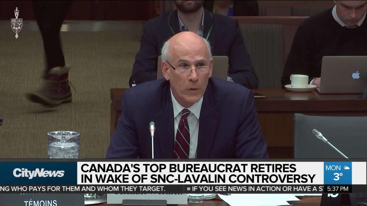 Top bureaucrat retires in wake of SNC-Lavalin controversy