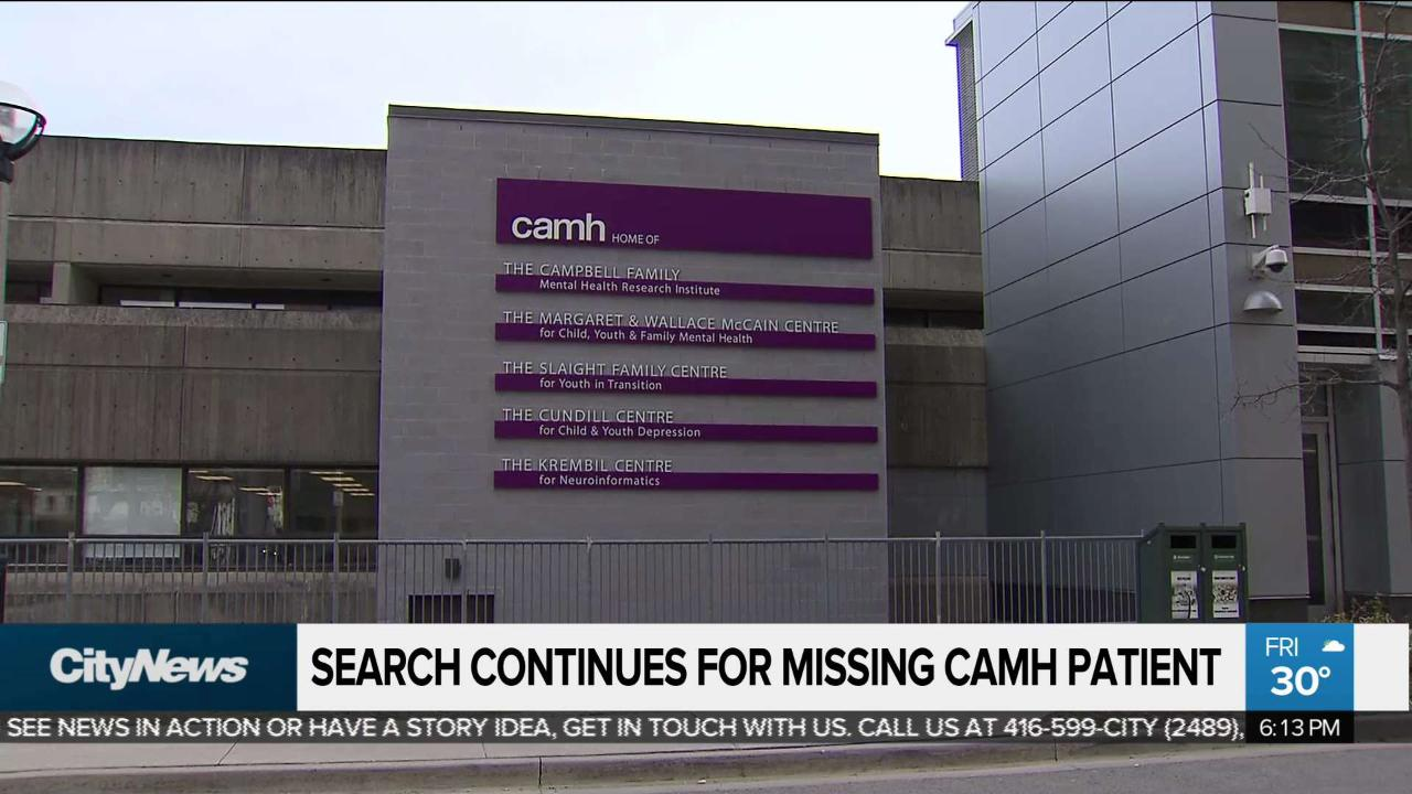 International hunt for missing CAMH patient continues