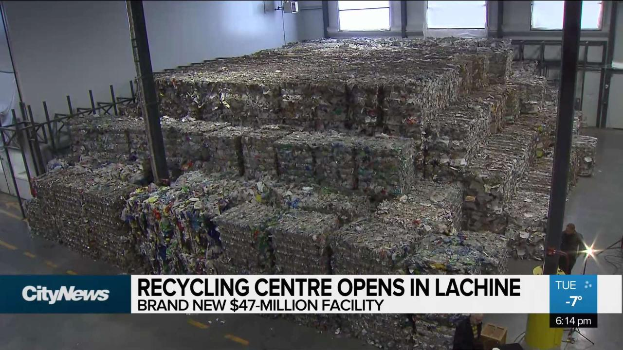 Brand new recycling centre opens in Lachine - CityNews Montreal